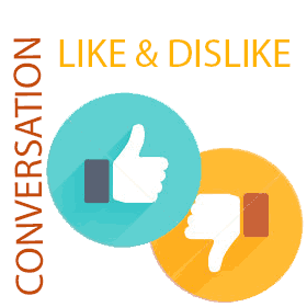 percakapan like dislike conversation