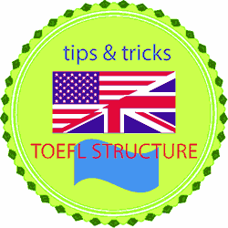 Tips Menjawab Soal TOEFL Structure and Written Expression